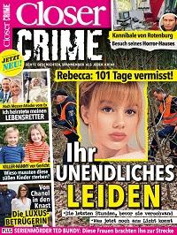 Die bislang letzte Ausgabe von 'Closer Crime' erschien im Mai 2019 (Foto: Bauer Media Group)