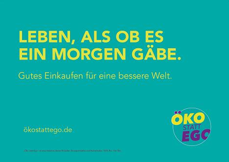 WE DO kommuniziert mit der neuen Kampagne für die Naturkostbranche deren nachhaltige Position (Foto: Öko statt Ego)